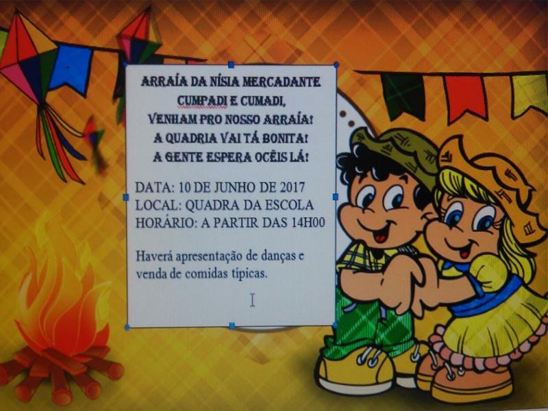 Festa Junina da EMEIF Nísia Mercadante Canto Andrade