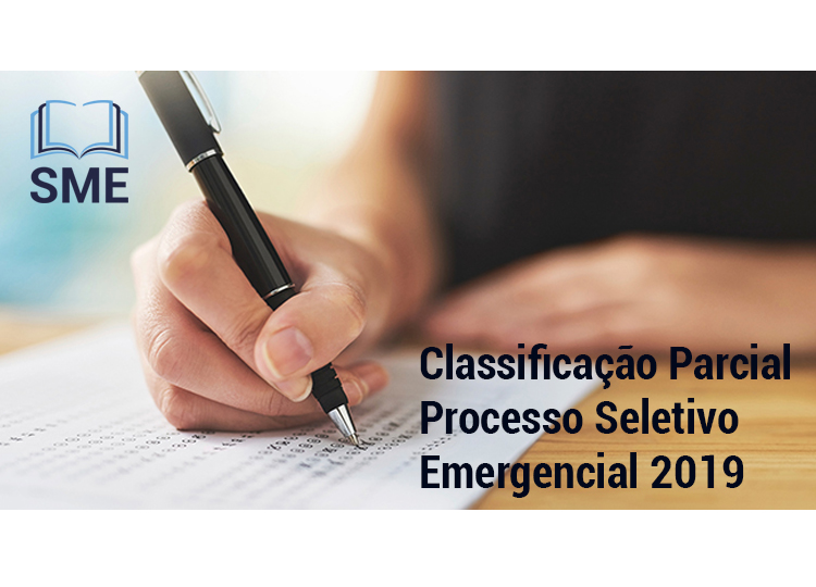 Classificação Parcial Processo Seletivo Emergencial 2019