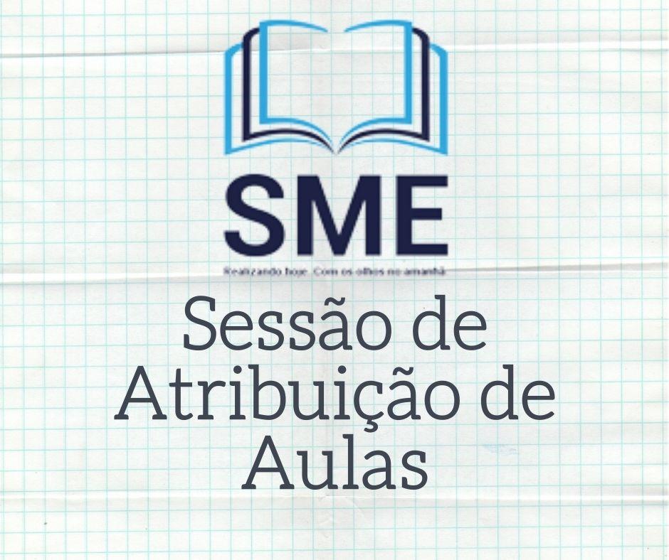 SESSÃO DE ATRIBUIÇÃO DE CLASSES E AULAS