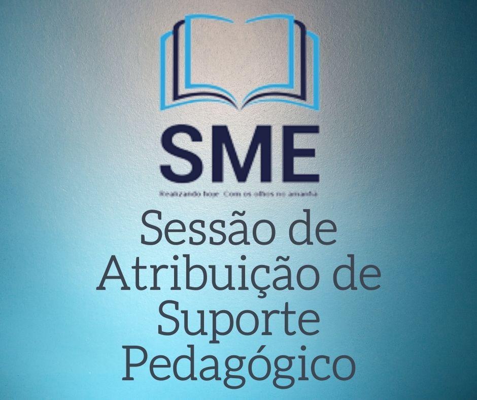 Sessão de Atribuição - Suporte Pedagógico
